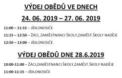 VÝDEJ OBĚDŮ 24.6.-28.6.2019